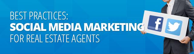 Social Media Best Practices—Real Estate